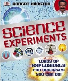 Science Experiments Robert Winston