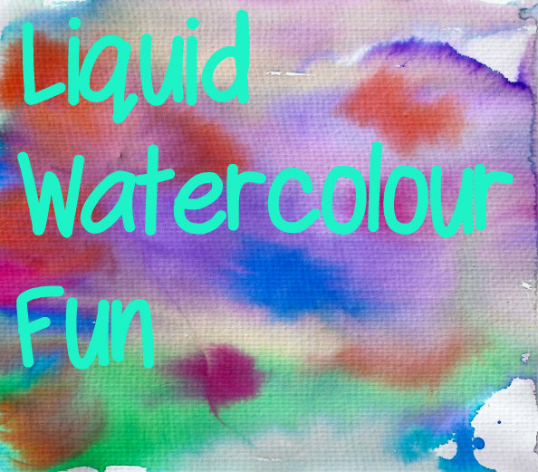 Liquid watercolour fun