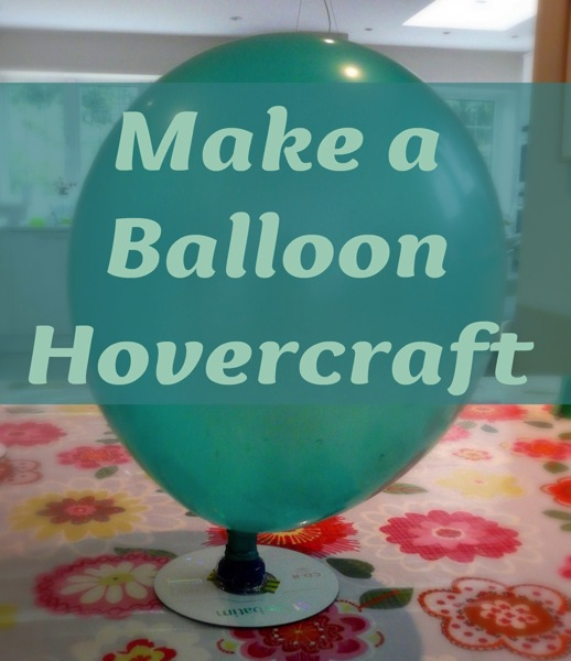 Balloon Hovercraft Experiment a Hovercraft Experiment