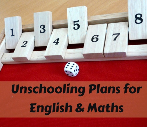 Unschooling Plans for English and Math