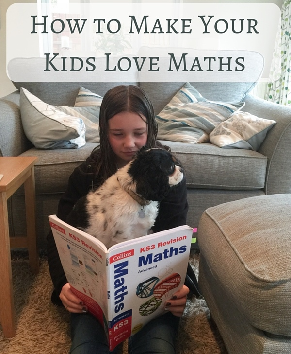 How to Make Your Kids Love Maths